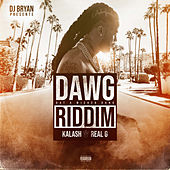 Real G (Dawg Riddim) by Kalash