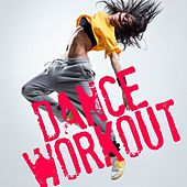 Dance Workout by Various Artists
