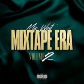 Mixtape Era, Volume 2 by Mic West