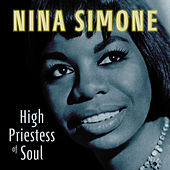 High Priestess of Soul de Nina Simone