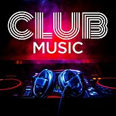 Club Music by Various Artists