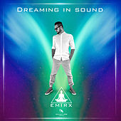 Dreaming In Sound by Emirx