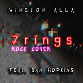 7 Rings (Rock Cover) von Winston Alla