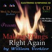Making Things Right Again by William Verkler