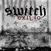 Exilio by Switch
