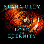 From Love To Eternity de Sidha Ully