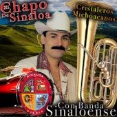 Cristaleros Michoacanos de El Chapo De Sinaloa
