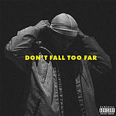 Don't Fall Too Far von Daniel East