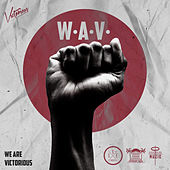 We Are Victorious (W.a.V) by Victorious