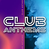 Club Anthems von Various Artists