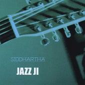 Jazz Ji de Siddhartha