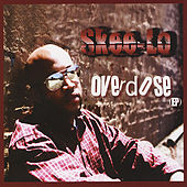 Overdose - EP de Skee-Lo
