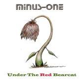 Under the red bearcat von minus-one