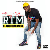 Realer Than Most by Tray Plus
