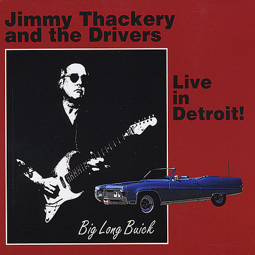 Live in Detroit by Jimmy Thackery