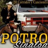 20 Corridos y Canciones by El Potro De Sinaloa