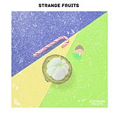 Dance Top Hits of Strange Fruits von Various Artists