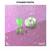 EDM Top hits of Strange Fruits von Various Artists