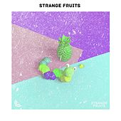 Best Club Music of Strange Fruits 2019 von Various Artists