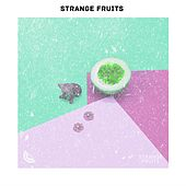 Parhaat kappaleet Strange Fruits de Various Artists