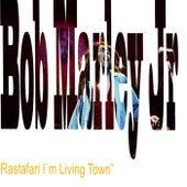 Rastafari I`m Living Town von TffRelTffRel TekGong Marley