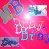 Turn Me Up by Mb Dray