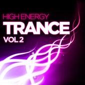High Energy Trance, Vol. 2 von Various Artists