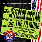 Legendary FM Broadcasts - The Filmore, San Francisco  CA  25 November 1966 von Jefferson Airplane