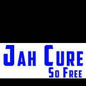 So Free by Jah Cure
