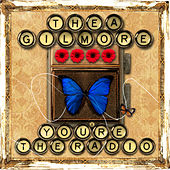 You're The Radio by Thea Gilmore