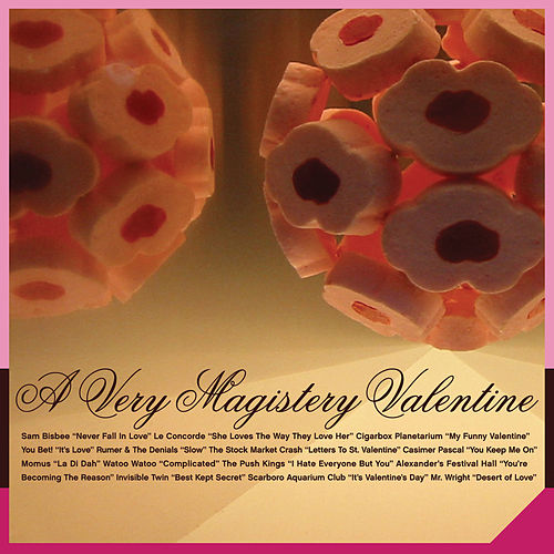 A Very Magistery Valentine by Various Artists
