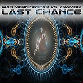 Last Chance von Mad Morningstar