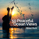 50 Peaceful Ocean Views von Ocean Bank