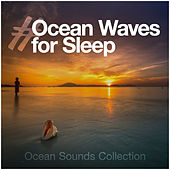 #Ocean Waves for Sleep by Ocean Sounds Collection (1)
