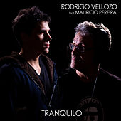 Tranquilo de Rodrigo Vellozo