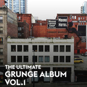 The Ultimate Grunge Album Vol.1 von Various Artists