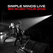 Big Music Tour 2015 by Simple Minds