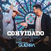Convidado (Ao Vivo) von Marquinho Guerra