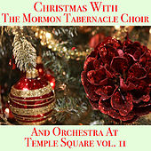 Christmas With The Mormon Tabernacle Choir And Orchestra At Temple Square vol. 2 de The Mormon Tabernacle Choir