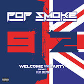 Welcome To The Party (feat. Skepta) (Remix) von Pop Smoke