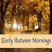 Early Autumn Mornings de Various Artists