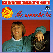 Me manche tu by Nino D'Angelo
