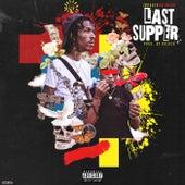 Last Supper by Cash R.O.E