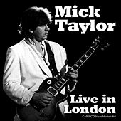 Live In London de Mick Taylor