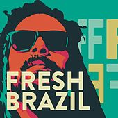 Fresh Brazil de Various Artists