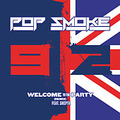 Welcome To The Party (feat. Skepta) (Remix) by Pop Smoke
