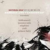 My Heart Beats: Remixes and Versions by Natural Self