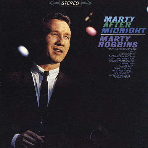 Marty After Midnight by Marty Robbins