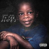 To The Death 2 by Chevy Mane