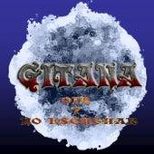 Oir Y No Escuchar de Gitana